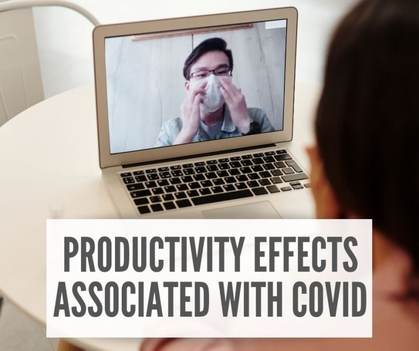 The Productivity Effects Associated With COVID